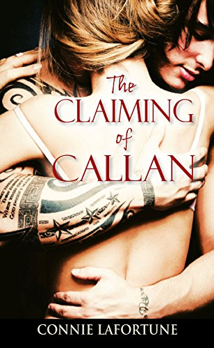 Book: The Claiming of Callan by Connie Lafortune