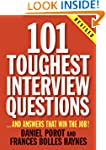 101 Toughest Interview Questions: And...
