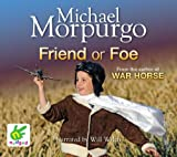 Michael Morpurgo Friend or Foe