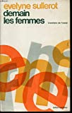 img - for Demain Les Femmes: Inventaire De L'avenir book / textbook / text book