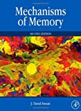 Mechanisms of Memory, Second Edition