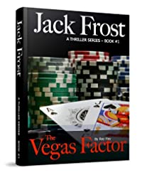 (FREE on 6/7) The Vegas Factor: A Thriller Series - Book #1 by Ray Hoy - http://eBooksHabit.com
