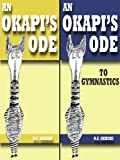 Two Odes: An Okapis Ode And An Okapis Ode To Gymnastics