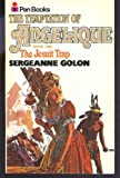 The Temptation of Angelique Book One: The Jesuit Trap (0553123645) by Sergeanne Golon