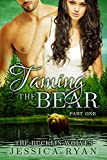 Taming The Bear Part 1 (The Bucklin Wolves Book 7)
