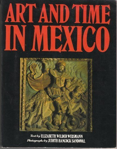 Art and Time in Mexico: Architecture and Sculpture in...