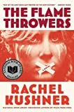 The Flamethrowers: A Novel (English Edition)