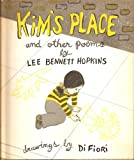 Kim's place,: And other poems (0030120810) by Hopkins, Lee Bennett