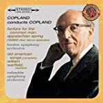 Copland Conducts Copland - Expanded E...