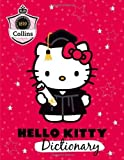 Collins Hello Kitty Dictionary (Collins Hello Kitty) Published by Collins (2012) unknown