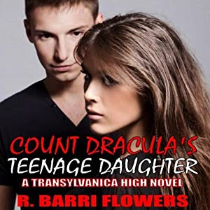 Count Dracula's Teenage Daughter Audiobook