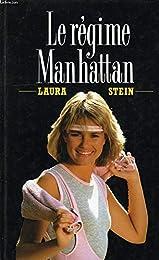 Le  Régime Manhattan