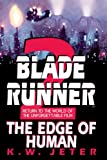 Blade Runner 2: The Edge of Human (Bantam Spectra Book)