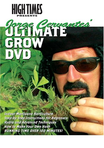 High Times Growers Series: Jorge Cervantes' Ultimate