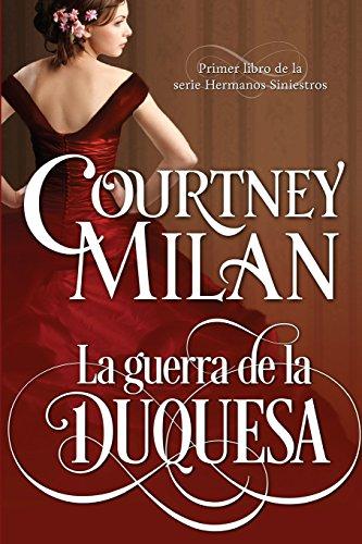 La guerra de la duquesa: Volume 1 (Los hermanos siniestros)