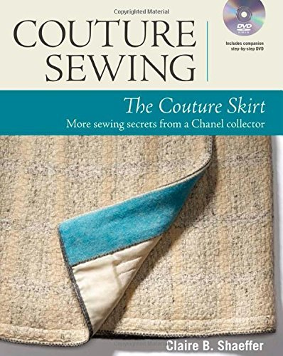 the-couture-skirt-more-sewing-secrets-from-a-chanel-collector-couture-sewing-by-claire-shaeffer-7-fe