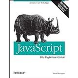 JavaScript: The Definitive Guide ~ David Flanagan