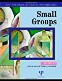 img - for Small Groups: Key Readings (Key Readings in Social Psychology) book / textbook / text book