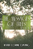 The Messages of Trees: Volume IV