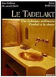 echange, troc Jamal Daddis - Le Tadelakt : Une technique millénaire d'enduit à la chaux