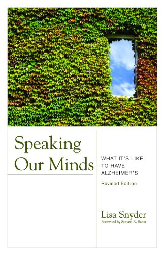 Speaking Our Minds: What It's Like to Have Alzheimer's,...