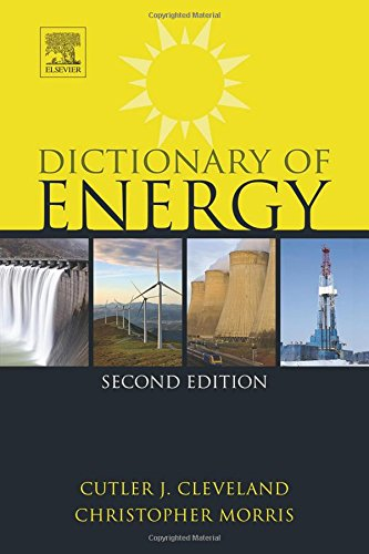 Dictionary Of Energy, Second Edition