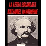 La Letra Escarlata (Spanish Edition) ~ Nathaniel Hawthorne
