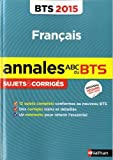 echange, troc Miguel Degoulet, Claire Sani - Annales ABC du BTS 2015 Français