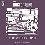 The Scruffy Piper: A Time Lord Fairy Tale | Justin Richards