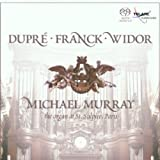 """Michael Murray Plays Dupré, Franck, Widor""  - Organ at St. Sulpice, Paris"