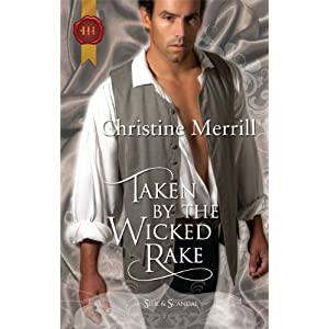 Taken by the Wicked Rake by Christine Merrill