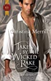 Taken by the Wicked Rake (Historical)