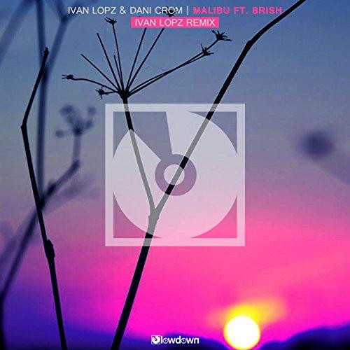 malibu-feat-brish-ivan-lopz-remix