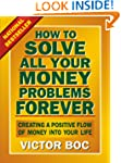 How to Solve All Your Money Problems...