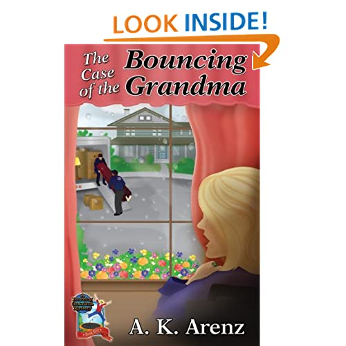 The Case of the Bouncing Grandma (A Bouncing Grandma Mystery, Book 1)
