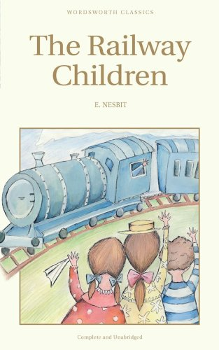 The Railway Children (Wordsworth's Children's Classics)