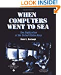 When Computers Went to Sea: The Digit...