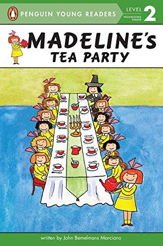 Madeline's Tea Party [Marciano, John Bemelmans] (Tapa Blanda)