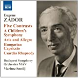 Zador: Five Contrasts (Orchestral Works) (Naxos: 8.572548)