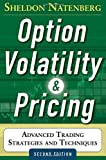 Option Volatility and Pricing: Advanced Trading Strategies and Techniques, 2nd Edition