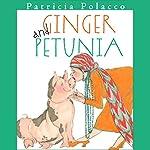 Ginger & Petunia | Patricia Polacco