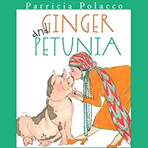 Ginger & Petunia Audiobook
