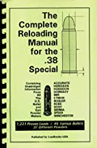 The Complete Reloading Manual for the .38…