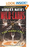 George RR Martin's Wild Cards: The Hard Call HC