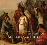 img - for Sentimental Journey: The Art of Alfred Jacob Miller book / textbook / text book