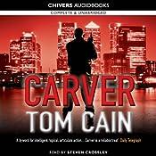Carver | [Tom Cain]