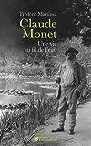 echange, troc Frédéric Martinez - Claude Monet, une vie au fil de l'eau