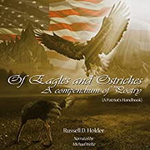 Of Eagles and Ostriches (       UNABRIDGED) by Russell Holder Narrated by Michael Welte