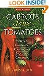 Carrots Love Tomatoes: Secrets of Com...
