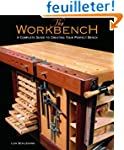 The Workbench: A Complete Guide to Cr...